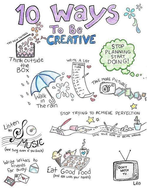 10 ways to be creative