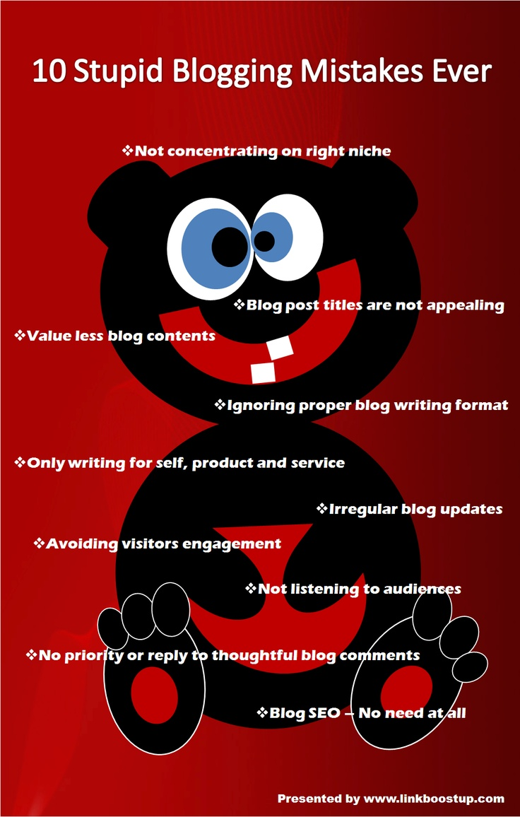 The 10 Stupid Mistakes in Blogging Infographic