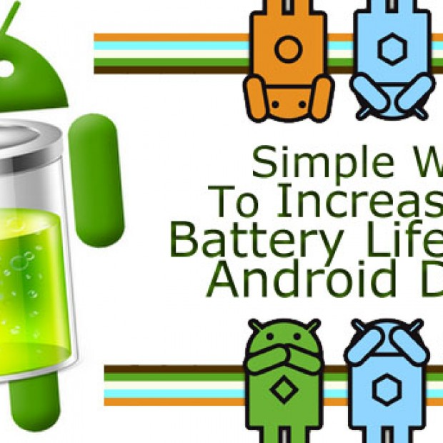 How To Increase The Battery Life Of Any Android Device