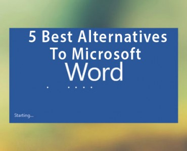 The 5 Best Alternatives To Microsoft Word