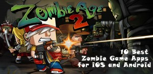 10 Best Zombie iOS & Android Game Apps for Kids and Adults - Geeks Zine