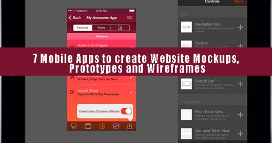 7 Mobile Apps to create Website Mockups, Prototypes and Wireframes